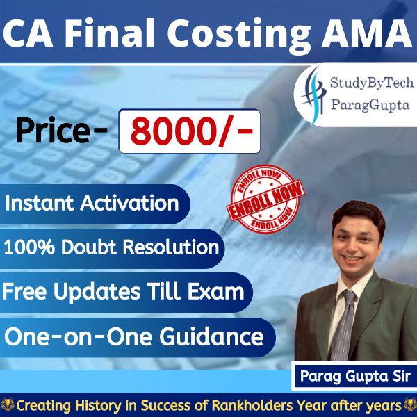 Advanced Management Accounting(AMA)-Old course Costing & O.R by Parag Gupta Sir AMA