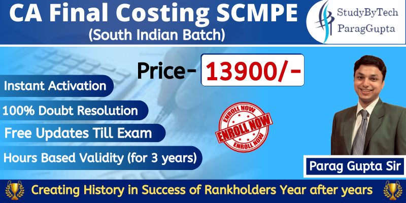 CA Final Costing SCM & PE(New Course)-Batch for South Indian Students by Parag Gupta Sir Newrec